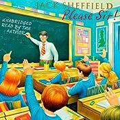 Please Sir! | Jack Sheffield