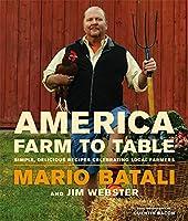 America--Farm to Table: Simple, Delicious Recipes Celebrating Local Farmers