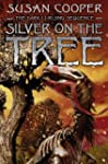 Silver on the Tree (Dark Is Rising Se...