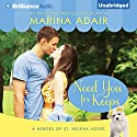 Need You for Keeps Audiobook by Marina Adair Narrated by Renee Raudman