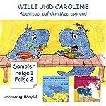 Willi und Caroline. Teil 1 und 2   Karin Lehmann