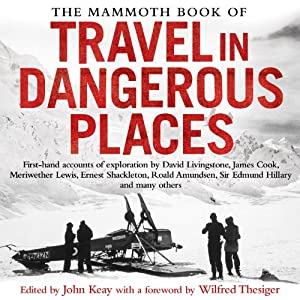 The Mammoth Book of Travel in Dangerous Places Audiobook