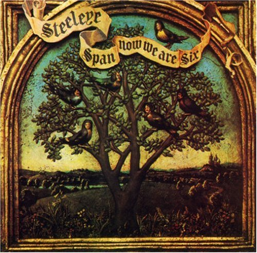 Steeleye Span - Now We Are Six - Zortam Music