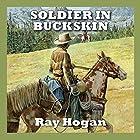 Soldier in Buckskin (       ungekürzt) von Ray Hogan Gesprochen von: Jeff Harding