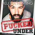 Pucked Under Audiobook by Helena Hunting Narrated by Rose Dioro, Jacob Morgan