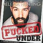 Pucked Under Hörbuch von Helena Hunting Gesprochen von: Rose Dioro, Jacob Morgan