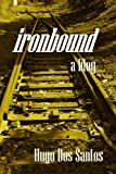 img - for ironbound - a blog book / textbook / text book