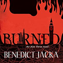 Burned Audiobook by Benedict Jacka Narrated by Gildart Jackson