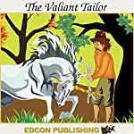 The Valiant Tailor: Palace in the Sky Classic Children's Tales |  Imperial Players