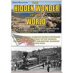 Hidden Wonder of the World Transcontinental Railroad