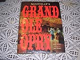 img - for Nashville's Grand Ole Opry book / textbook / text book