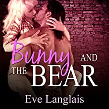 Bunny and the Bear Audiobook by Eve Langlais Narrated by Abby Craden