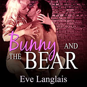 Bunny and the Bear - Furry United Coalition, Book 1 - Eve Langlais