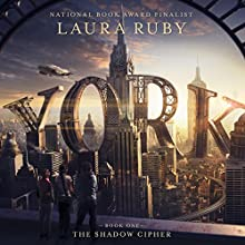 York: The Shadow Cipher Audiobook by Laura Ruby Narrated by Adam Verner