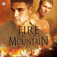 Fire on the Mountain: Mountain, Book 1 (       UNABRIDGED) by P. D. Singer Narrated by Finn Sterling