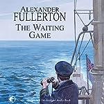 The Waiting Game | Alexander Fullerton