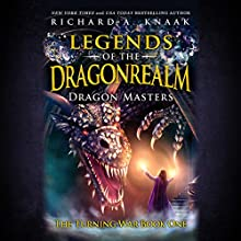 Legends of the Dragonrealm: Dragon Masters: The Turning War, Book One Audiobook by Richard A. Knaak Narrated by Heather Hershow