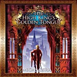 The High King's Golden Tongue | Megan Derr