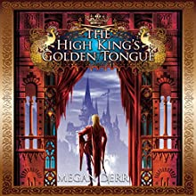 The High King's Golden Tongue Audiobook by Megan Derr Narrated by Michael Stellman