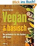 Vegan & basisch: Die ges�ndeste Art d...