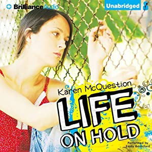 Life On Hold | [Karen McQuestion]