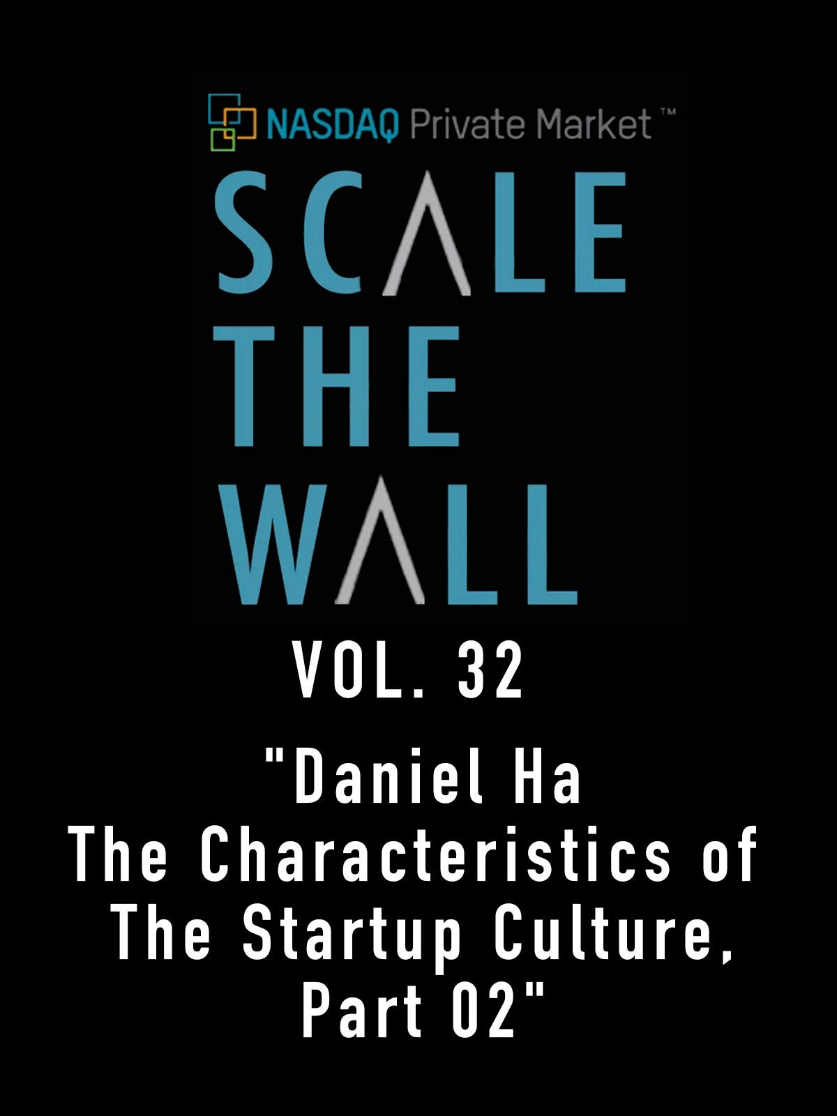 Scale the Wall Vol. 32