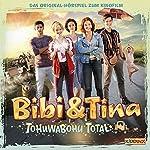 Tohuwabohu total (Bibi & Tina - Das Original-Hörspiel zum Film 4)