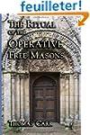 The Ritual of the Operative Free Masons