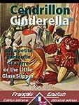 Cendrillon - Cinderella: Bilingue ave...
