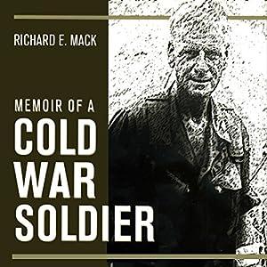 Memoir of a Cold War Soldier Audiobook