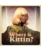 Where Is Kittin? (Vinyl Couleur)