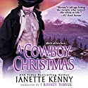 A Cowboy Christmas Audiobook by Janette Kenny Narrated by J. Rodney Turner