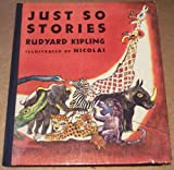 Just So Stories (0385021291) by Rudyard Kipling