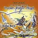 Trucker / Wühler / Flügel (Die Nomen-Trilogie) Audiobook by Terry Pratchett Narrated by Rufus Beck