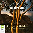 The Lieutenant Audiobook by Kate Grenville Narrated by Nicholas Bell