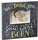 """Before You Were Born"" Picture Frame"