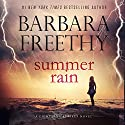 Summer Rain: Lightning Strikes, Book 3 Audiobook by Barbara Freethy Narrated by Eva Kaminsky
