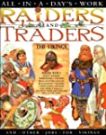 All in a Day's Work: Raiders and Trad...