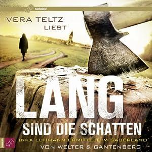 Lang sind die Schatten (Inka Luhmann 2) Hörbuch