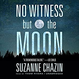 No Witness but the Moon Audiobook