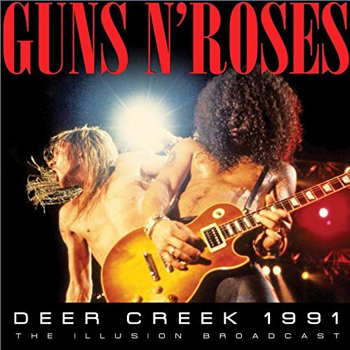 Deer Creek 1991 (2cd) by Guns N' Roses