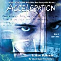 Acceleration (       UNABRIDGED) by Graham McNamee Narrated by Scott Brick