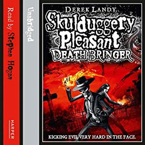 Death Bringer: Skulduggery Pleasant, Book 6 | [Derek Landy]