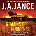 Remains of Innocence: A Brady Novel of Suspense Audiobook by J. A. Jance Narrated by Hillary Huber