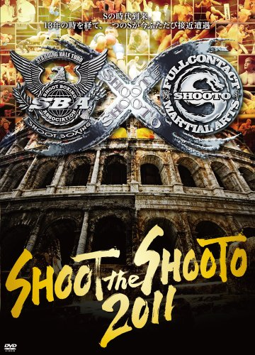 SHOOTO the SHOOT 2011 [DVD]