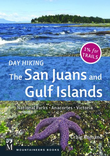Day Hiking the San Juans and Gulf Islands: National Parks, Anacortes, Victoria PDF