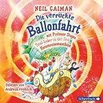 Die verrückte Ballonfahrt mit Professor Stegos Total-locker-in-der-Zeit-Herumreisemaschine | Neil Gaiman