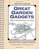 img - for Great Garden Gadgets: Make-It-Yourself Gizmos and Projects book / textbook / text book