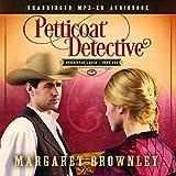 Petticoat Detective Audio (CD) (Undercover Ladies)