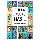 This Dinosaur has... (Children's Book Ages 3-6) (My First EBooks)by Brandon Justice